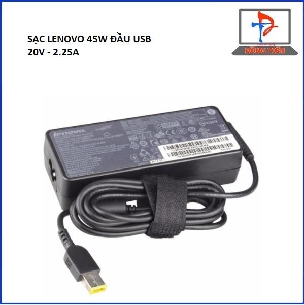 SẠC LAPTOP LENOVO 20V - 2.25A ĐẦU USB 45W